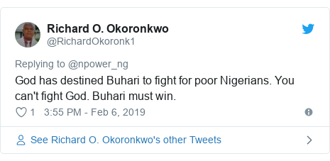 Twitter post by @RichardOkoronk1: God has destined Buhari to fight for poor Nigerians. You can't fight God. Buhari must win.