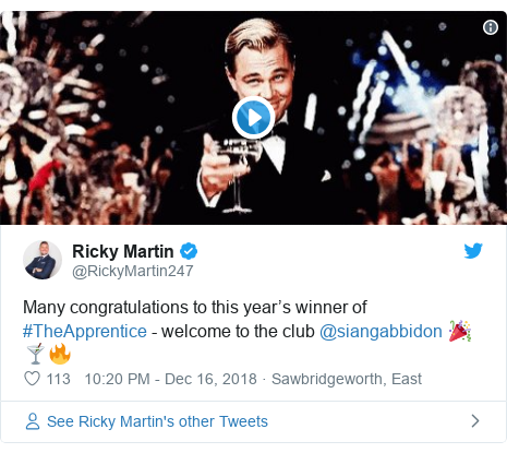 Twitter post by @RickyMartin247: Many congratulations to this year's winner of #TheApprentice - welcome to the club @siangabbidon 🎉🍸🔥