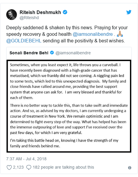 Twitter post by @Riteishd: Deeply saddened & shaken by this news. Praying for your speedy recovery & good health @iamsonalibendre . 🙏🏽 @GOLDIEBEHL sending all the positivity & best wishes.