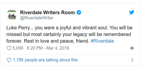 Twitter post by @RiverdaleWriter: Luke Perry... you were a joyful and vibrant soul. You will be missed but most certainly your legacy will be remembered forever. Rest in love and peace, friend. #Riverdale