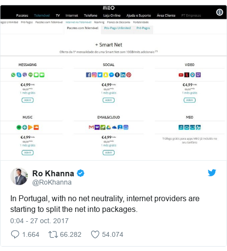 Publicación de Twitter por @RoKhanna: In Portugal, with no net neutrality, internet providers are starting to split the net into packages.