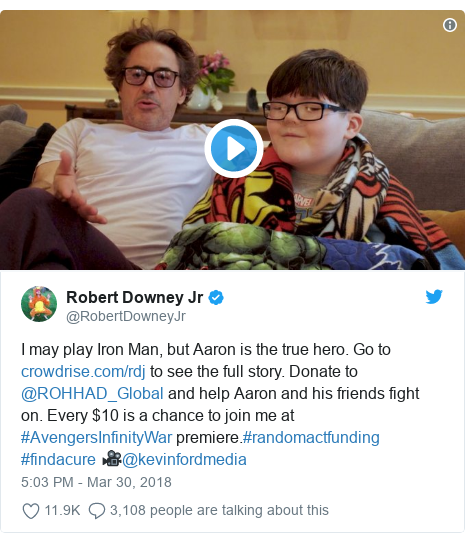 Twitter post by @RobertDowneyJr: I may play Iron Man, but Aaron is the true hero. Go to  to see the full story. Donate to @ROHHAD_Global and help Aaron and his friends fight on. Every $10 is a chance to join me at #AvengersInfinityWar premiere.#randomactfunding #findacure 🎥@kevinfordmedia