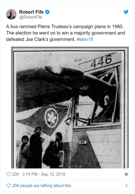 Twitter post by @RobertFife: A bus rammed Pierre Trudeau's campaign plane in 1980. The election he went on to win a majority government and defeated Joe Clark's government. #elxn19