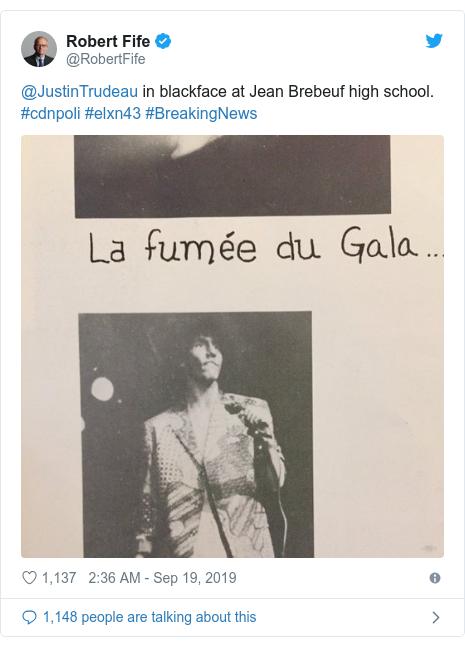 Twitter post by @RobertFife: @JustinTrudeau in blackface at Jean Brebeuf high school. #cdnpoli #elxn43 #BreakingNews