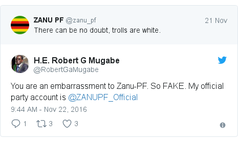 Twitter post by @RobertGaMugabe: You are an embarrassment to Zanu-PF. So FAKE. My official party account is @ZANUPF_Official