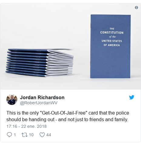 """Publicación de Twitter por @RobertJordanWV: This is the only """"Get-Out-Of-Jail-Free"""" card that the police should be handing out - and not just to friends and family."""