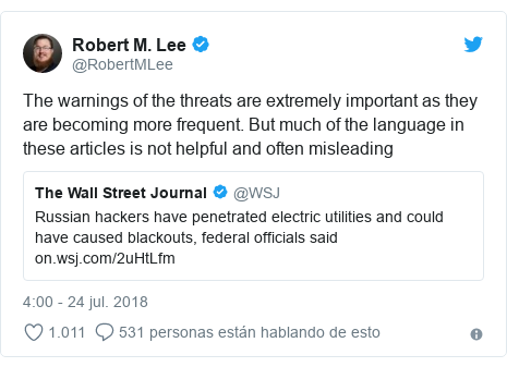Publicación de Twitter por @RobertMLee: The warnings of the threats are extremely important as they are becoming more frequent. But much of the language in these articles is not helpful and often misleading