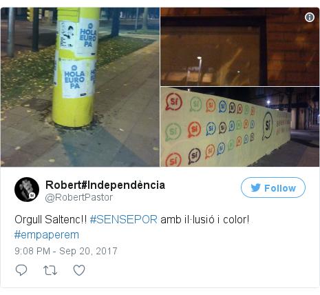 Twitter post by @RobertPastor: Orgull Saltenc!! #SENSEPOR amb il·lusió i color! #empaperem pic.twitter.com/MW7McOqjrQ