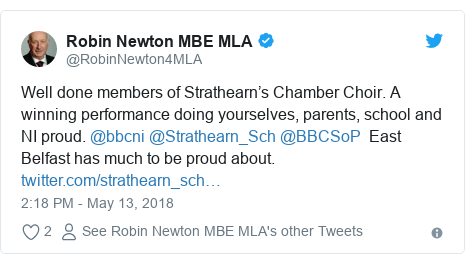 Twitter post by @RobinNewton4MLA: Well done members of Strathearn's Chamber Choir. A winning performance doing yourselves, parents, school and NI proud. @bbcni @Strathearn_Sch @BBCSoP  East Belfast has much to be proud about.