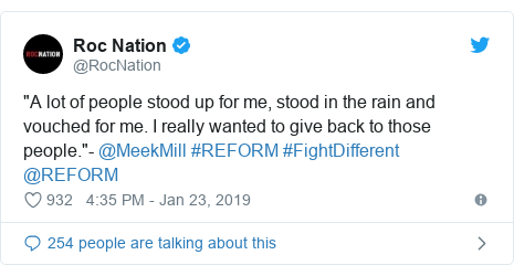 "Twitter post by @RocNation: ""A lot of people stood up for me, stood in the rain and vouched for me. I really wanted to give back to those people.""- @MeekMill #REFORM #FightDifferent @REFORM"