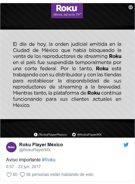 Publicación de Twitter por @RokuPlayerMX: Aviso importante #Roku