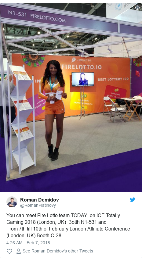 Twitter post by @RomanPlatinovy: You can meet Fire Lotto team TODAY  on ICE Totally Gaming 2018 (London, UK)  Botth N1-531 andFrom 7th till 10th of February London Affiliate Conference (London, UK) Booth C-28