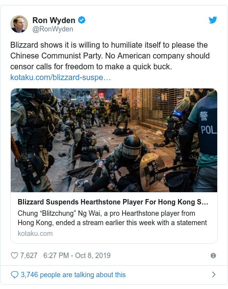 Twitter post by @RonWyden: Blizzard shows it is willing to humiliate itself to please the Chinese Communist Party. No American company should censor calls for freedom to make a quick buck.
