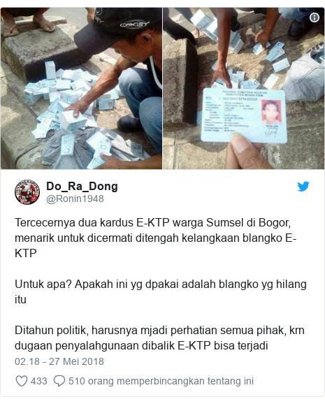 Twitter pesan oleh @Ronin1948: Tercecernya dua kardus E-KTP warga Sumsel di Bogor, menarik untuk dicermati ditengah kelangkaan blangko E-KTPUntuk apa? Apakah ini yg dpakai adalah blangko yg hilang ituDitahun politik, harusnya mjadi perhatian semua pihak, krn dugaan penyalahgunaan dibalik E-KTP bisa terjadi