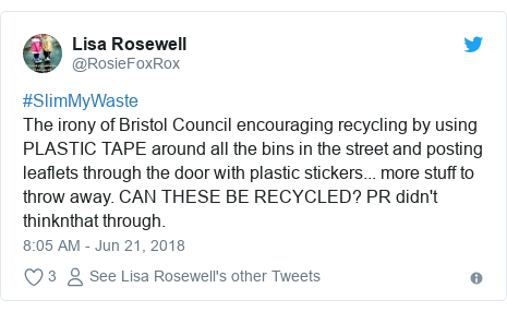 Twitter post by @RosieFoxRox: #SlimMyWasteThe irony of Bristol Council encouraging recycling by using PLASTIC TAPE around all the bins in the street and posting leaflets through the door with plastic stickers... more stuff to throw away. CAN THESE BE RECYCLED? PR didn't thinknthat through.