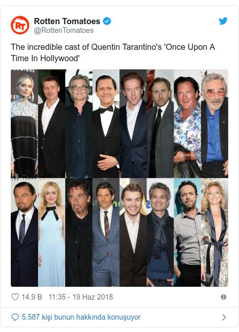@RottenTomatoes tarafından yapılan Twitter paylaşımı: The incredible cast of Quentin Tarantino's 'Once Upon A Time In Hollywood'
