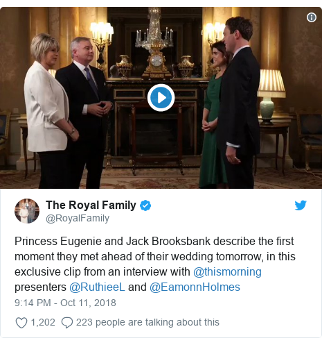 Twitter post by @RoyalFamily: Princess Eugenie and Jack Brooksbank describe the first moment they met ahead of their wedding tomorrow, in this exclusive clip from an interview with @thismorning presenters @RuthieeL and @EamonnHolmes