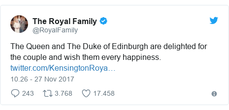 Twitter pesan oleh @RoyalFamily: The Queen and The Duke of Edinburgh are delighted for the couple and wish them every happiness.