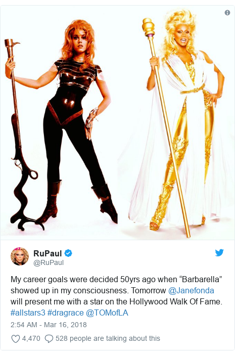 "Twitter post by @RuPaul: My career goals were decided 50yrs ago when ""Barbarella"" showed up in my consciousness. Tomorrow @Janefonda will present me with a star on the Hollywood Walk Of Fame. #allstars3 #dragrace @TOMofLA"