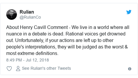 Twitter post by @RulianCo: About Henry Cavill Comment - We live in a world where all nuance in a debate is dead. Rational voices get drowned out. Unfortunately, if your actions are left up to other people's interpretations, they will be judged as the worst & most extreme definitions.
