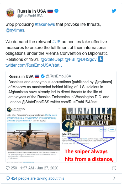 Twitter post by @RusEmbUSA: Stop producing #fakenews that provoke life threats, @nytimes.We demand the relevant #US authorities take effective measures to ensure the fulfillment of their international obligations under the Vienna Convention on Diplomatic Relations of 1961. @StateDept @FBI @DHSgov ⬇️
