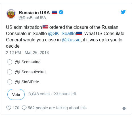 Twitter post by @RusEmbUSA: US administration🇺🇸 ordered the closure of the Russian Consulate in Seattle @GK_Seattle🇷🇺. What US Consulate General would you close in @Russia, if it was up to you to decide