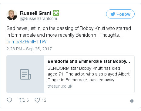 Twitter post by @RussellGrantcom: Sad news just in, on the passing of Bobby Knutt who starred in Emmerdale and more recently Benidorm.. Thoughts... https //t.co/yv10IGjA9Z