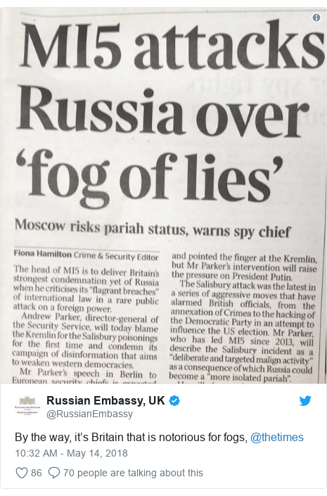Twitter post by @RussianEmbassy: By the way, it's Britain that is notorious for fogs, @thetimes