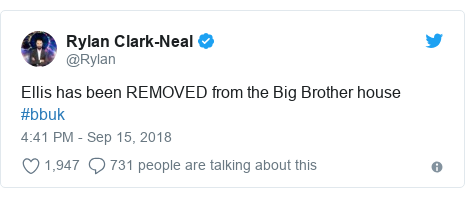 Twitter post by @Rylan: Ellis has been REMOVED from the Big Brother house #bbuk