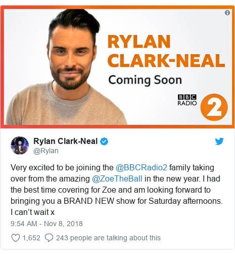 Twitter post by @Rylan: Very excited to be joining the @BBCRadio2 family taking over from the amazing @ZoeTheBall in the new year. I had the best time covering for Zoe and am looking forward to bringing you a BRAND NEW show for Saturday afternoons. I can't wait x
