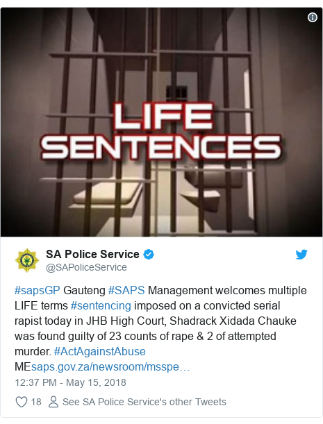Twitter post by @SAPoliceService: #sapsGP Gauteng #SAPS Management welcomes multiple LIFE terms #sentencing imposed on a convicted serial rapist today in JHB High Court, Shadrack Xidada Chauke was found guilty of 23 counts of rape & 2 of attempted murder. #ActAgainstAbuse ME