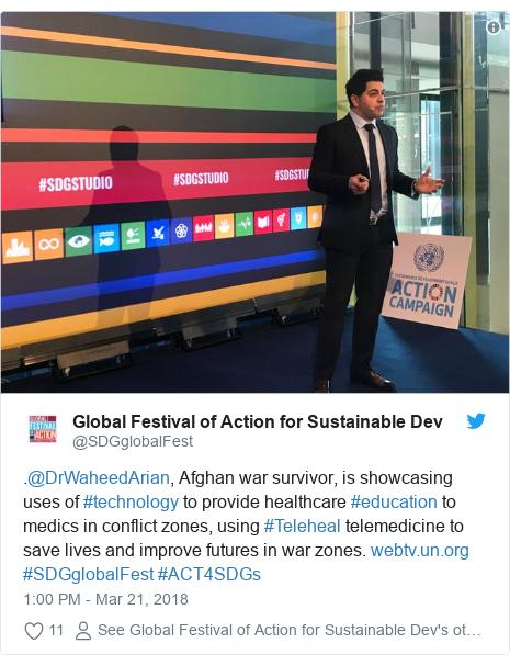 د @SDGglobalFest په مټ ټویټر  تبصره : .@DrWaheedArian, Afghan war survivor, is showcasing uses of #technology to provide healthcare #education to medics in conflict zones, using #Teleheal telemedicine to save lives and improve futures in war zones.  #SDGglobalFest #ACT4SDGs