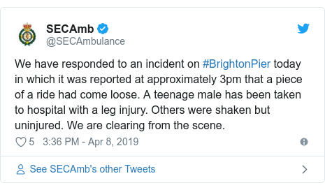 Twitter post by @SECAmbulance: We have responded to an incident on #BrightonPier today in which it was reported at approximately 3pm that a piece of a ride had come loose. A teenage male has been taken to hospital with a leg injury. Others were shaken but uninjured. We are clearing from the scene.