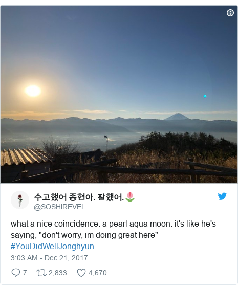 "Twitter post by @SOSHlREVEL: what a nice coincidence. a pearl aqua moon. it's like he's saying, ""don't worry, im doing great here"" #YouDidWellJonghyun"