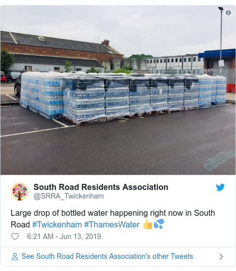 Twitter post by @SRRA_Twickenham: Large drop of bottled water happening right now in South Road #Twickenham #ThamesWater 👍💦