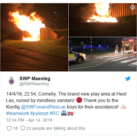 Twitter post by @SWPMaesteg: 14/4/18, 22 54, Cornelly. The brand new play area at Heol Las, ruined by mindless vandals! 😡 Thank you to the Kenfig @SWFireandRescue boys for their assistance! 👍🏻 #teamwork #pylenpt #RC 🚔🚒