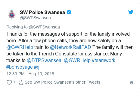 Twitter post by @SWPSwansea: Thanks for the messages of support for the family involved here. After a few phone calls, they are now safely on a @GWRHelp train to @NetworkRailPAD The family will then be taken to the French Consulate for assistance. Many thanks to @BTPSwansea  @GWRHelp #teamwork #bonvoyage #rj