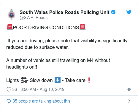 Twitter post by @SWP_Roads: 🚨POOR DRIVING CONDITIONS🚨 If you are driving, please note that visibility is significantly reduced due to surface water. A number of vehicles still travelling on M4 without headlights on!!Lights 🔛- Slow down ⬇️ - Take care❗️