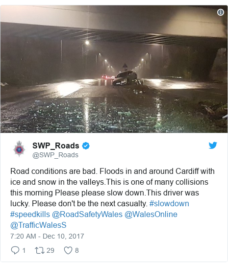 Twitter post by @SWP_Roads: Road conditions are bad. Floods in and around Cardiff with ice and snow in the valleys.This is one of many collisions this morning Please please slow down.This driver was lucky. Please don't be the next casualty. #slowdown #speedkills @RoadSafetyWales @WalesOnline @TrafficWalesS