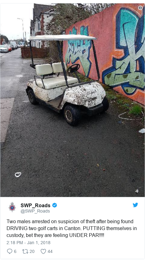 Twitter post by @SWP_Roads: Two males arrested on suspicion of theft after being found DRIVING two golf carts in Canton. PUTTING themselves in custody, bet they are feeling UNDER PAR!!!!