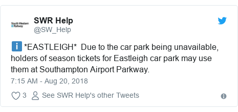Twitter post by @SW_Help: ℹ️ *EASTLEIGH*  Due to the car park being unavailable, holders of season tickets for Eastleigh car park may use them at Southampton Airport Parkway.