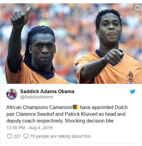Twitter post by @SaddickAdams: African Champions Cameroon🇨🇲 have appointed Dutch pair Clarence Seedorf and Patrick Kluivert as head and deputy coach respectively. Shocking decision btw