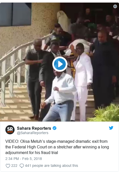 Twitter post by @SaharaReporters: VIDEO  Olisa Metuh's stage-managed dramatic exit from the Federal High Court on a stretcher after winning a long adjournment for his fraud trial