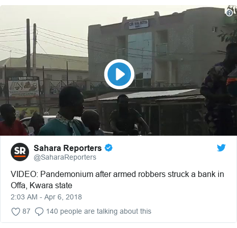 Twitter post by @SaharaReporters: VIDEO  Pandemonium after armed robbers struck a bank in Offa, Kwara state