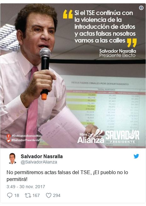 Publicación de Twitter por @SalvadorAlianza: No permitiremos actas falsas del TSE, ¡El pueblo no lo permitirá!
