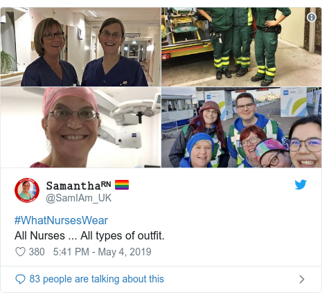Twitter post by @SamIAm_UK: #WhatNursesWearAll Nurses ... All types of outfit.