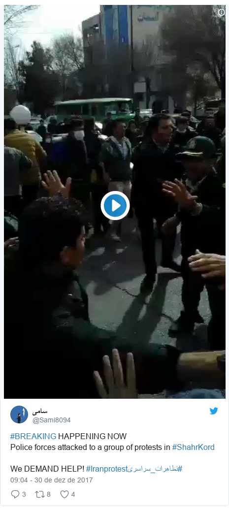 Twitter post de @Sami8094: #BREAKING HAPPENING NOWPolice forces attacked to a group of protests in #ShahrKordWe DEMAND HELP! #Iranprotest#تظاهرات_سراسرى