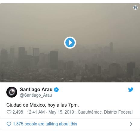 Twitter post by @Santiago_Arau: Ciudad de México, hoy a las 7pm.