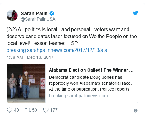 Twitter post by @SarahPalinUSA: (2/2) All politics is local - and personal - voters want and deserve candidates laser-focused on We the People on the local level!  Lesson learned. - SP