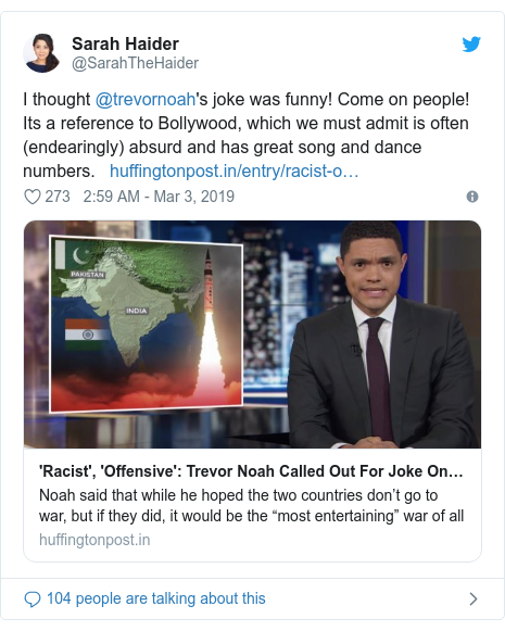 Twitter post by @SarahTheHaider: I thought @trevornoah's joke was funny! Come on people! Its a reference to Bollywood, which we must admit is often (endearingly) absurd and has great song and dance numbers.